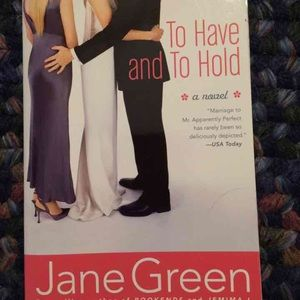 Other - To have and to hold Hardcover Book by Jane Green.